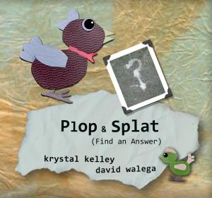 Plop & Splat cover